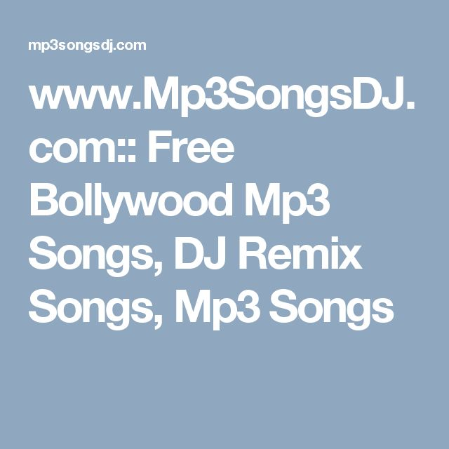 www.Mp3SongsDJ.com:: Free Bollywood Mp3 Songs, DJ Remix Songs, Mp3 Songs