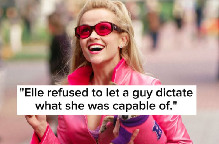 "11 Reasons ""Legally Blonde"" Is The Greatest Feminist Movie Of All Time"