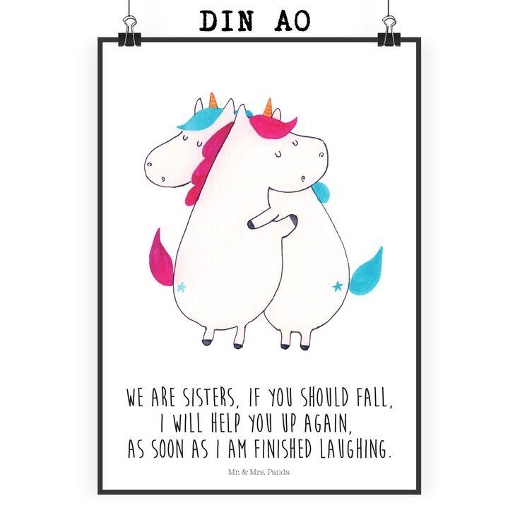Poster DIN A0 Unicorn Umarmen mit Spruch aus Papier 160 Gramm  weiß - Das Original von Mr. & Mrs. Panda.  Jedes wunderschöne Poster aus dem Hause Mr. & Mrs. Panda ist mit Liebe handgezeichnet und entworfen. Wir liefern es sicher und schnell im Format DIN A0 zu dir nach Hause. Das Format ist 841 mm x 1189 mm.    Über unser Motiv Unicorn Umarmen mit Spruch  Die umarmenden Einhörner sind das ultimative Geschenk für die Schwester. Sie klaut die Klamotten, besetzt das Badezimmer und will immer…