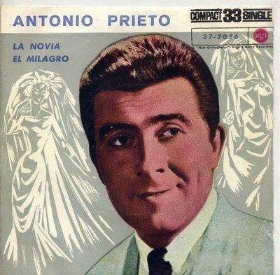 Cantantes de todos los Tiempos: Antonio Prieto - Biografia