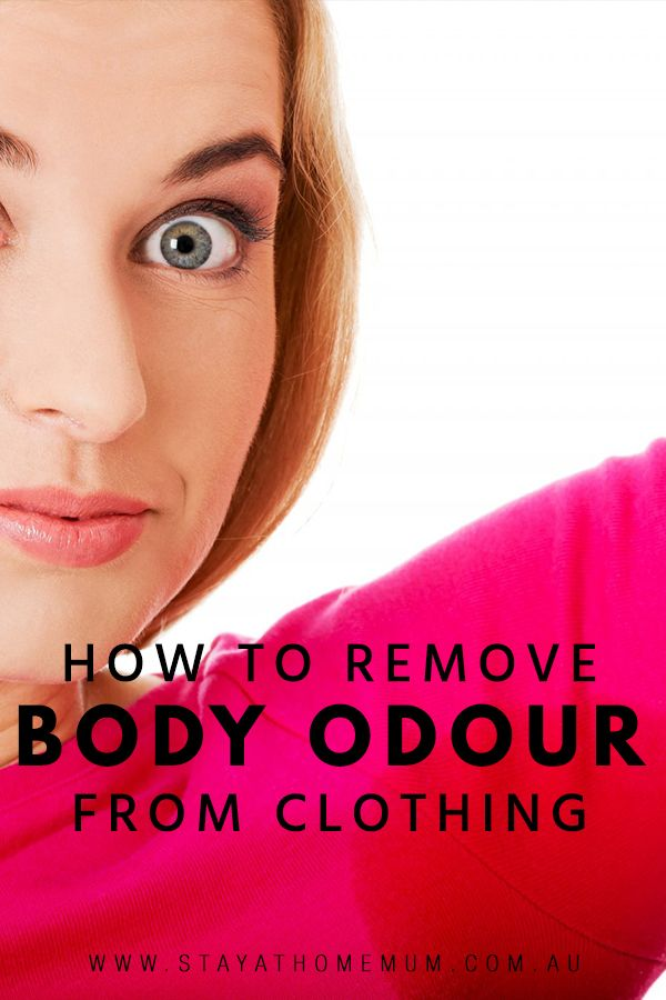 How To Remove Body Odour From Clothing Body Odor Remove Odor