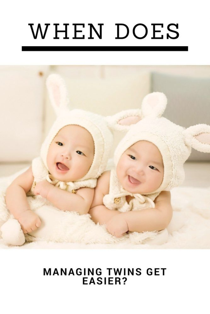When does Managing Twins Get Easy?