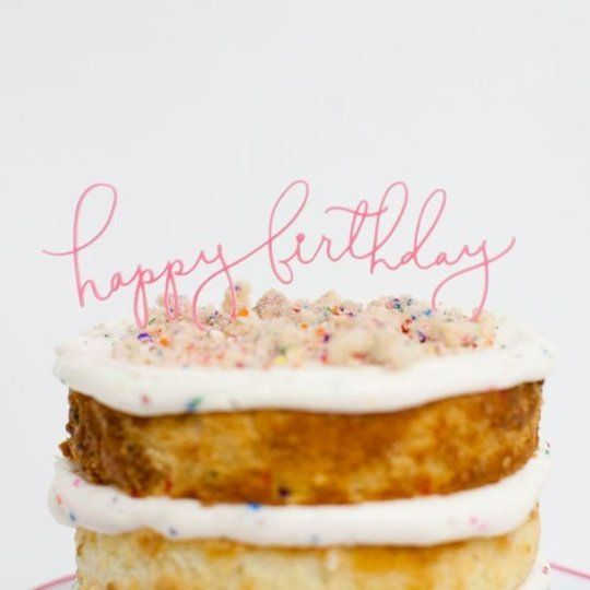 Happy Birthday Cake Topper from Sweet and Saucy Supply