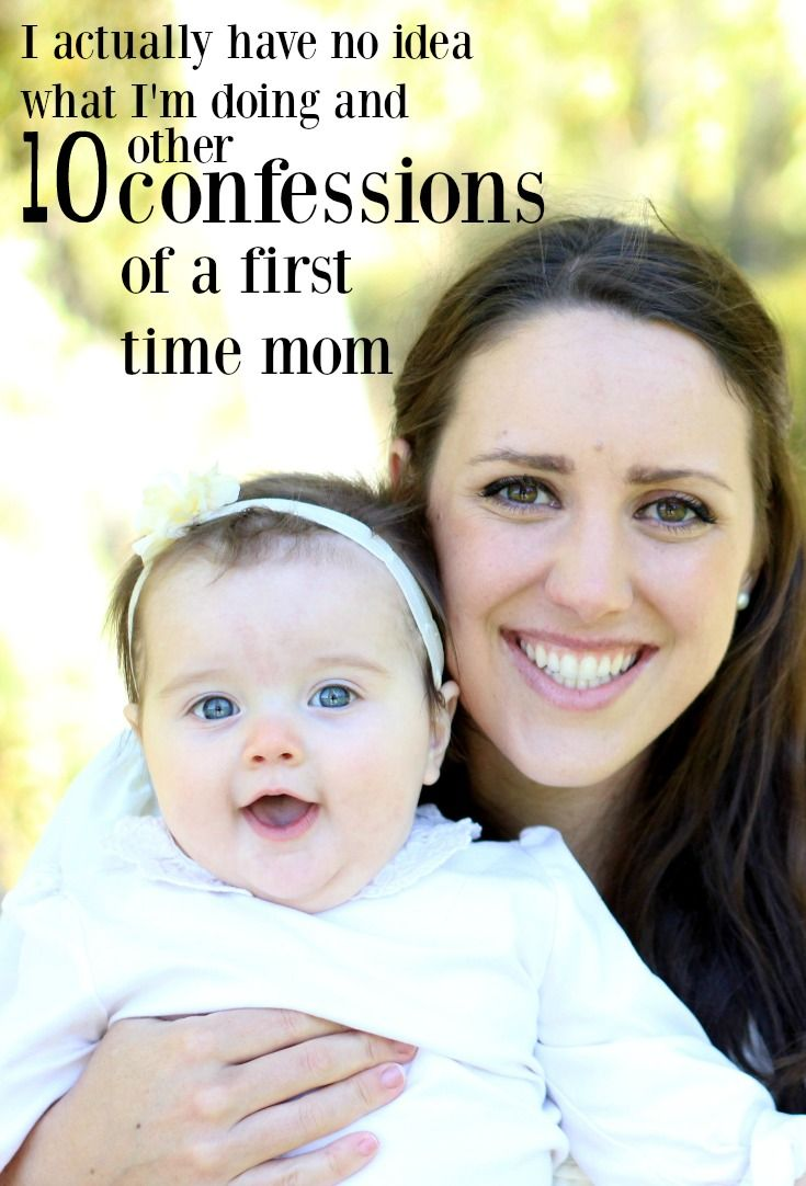 Confessions of a first time mom first time moms first