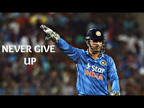 Awesome Videos: MS Dhoni - Never Give Up • Cricket Motivational Vi...