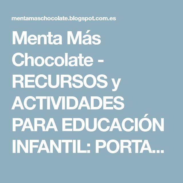 Menta Más Chocolate - RECURSOS y ACTIVIDADES PARA EDUCACIÓN INFANTIL: PORTACARTELES: Animales, Navidad...