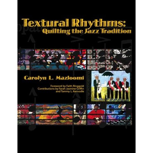 162 best african american quilt books images on pinterest american textural rhythms quilting the jazz tradition by carolyn l mazloomi 128 page catalog african american cultureamerican fandeluxe Images