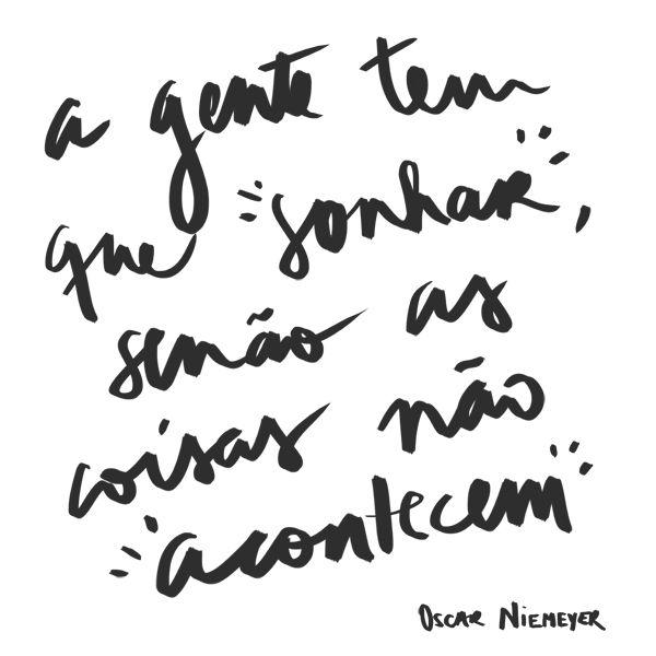 blog frase oscar niemeyer, frase sonho, renunes, renunes.com.br