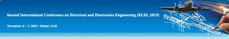 Second International Conference on Electrical and Electronics Engineering (ELEL 2015) http://icaita.org/elel/index.html