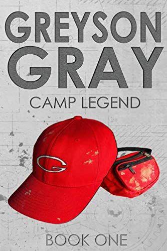 Greyson Gray Camp Legend The Greyson Gray Series Pdf Books Pdf Book Download Pdf Book Reader Pdf Book Free Pdf Book World Pdf Book Download Free Pd Blog