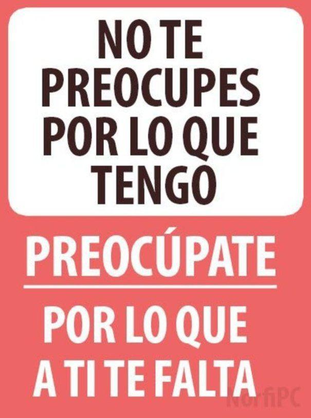 Frases Para Las Envidiosas La Envidia Es La Forma Mas Sincera De Meant To Be Quotes Spanish Quotes Quotes