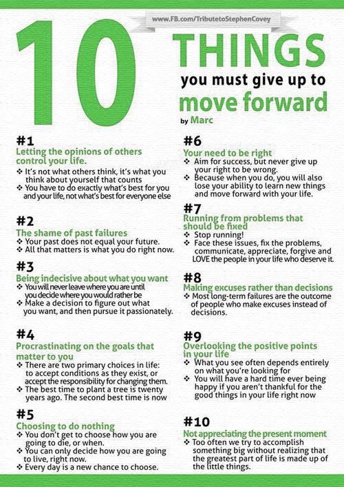 Stephen R. Covey, Things to Give up as you Move Forward