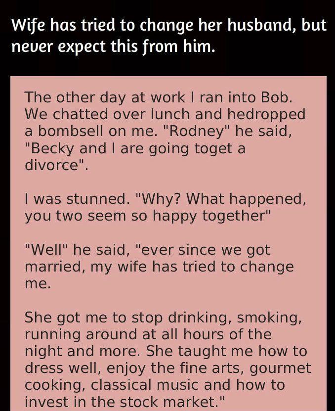Husband Wife Jokes Wife Tried To Change Her Husband Husband Jokes Husband Humor Wife Jokes