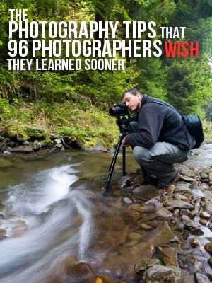 The Photography tips 96 photographers wish had learned sooner... Good article!!!