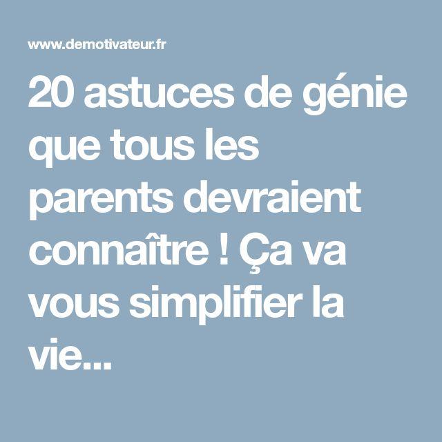 20 astuces de génie que tous les parents devraient connaître ! Ça va vous simplifier la vie...