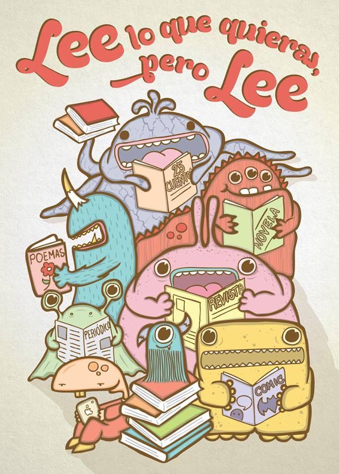 ¡Lee lo que quieras, pero Lee!