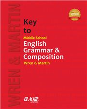 Key to Middle School English Grammar and Composition; Wren & Martin