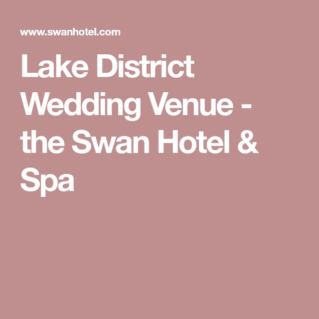 Lake District Wedding Venue - the Swan Hotel & Spa