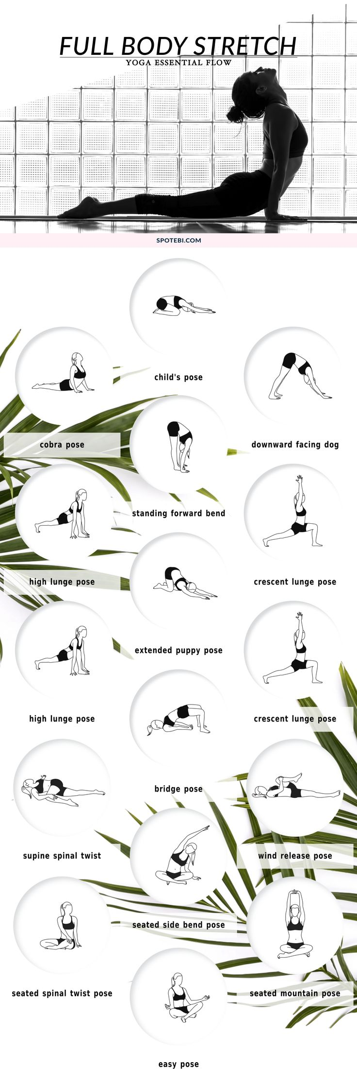 Improve your range of motion, increase circulation, and calm your mind with this 10 minute full body stretching flow. The following yoga poses target your tightest muscles, ensuring an amazing total body stretch! https://www.spotebi.com/yoga-sequences/full-body-stretch/