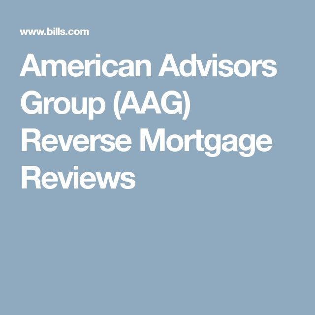 American Advisors Group (AAG) Reverse Mortgage Reviews