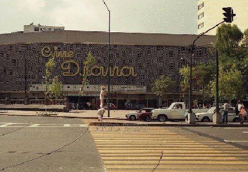 Cine Diana Paseo de la Reforma cd de Mexico