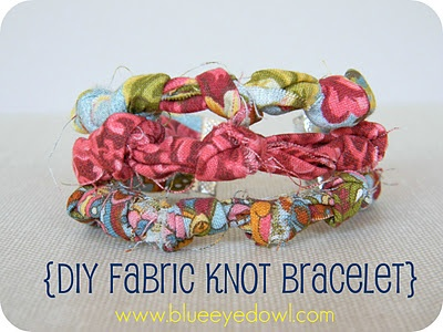 Tutorial for a Fabric Knot Bracelet from blueeyedowlboutique.blogspot.com