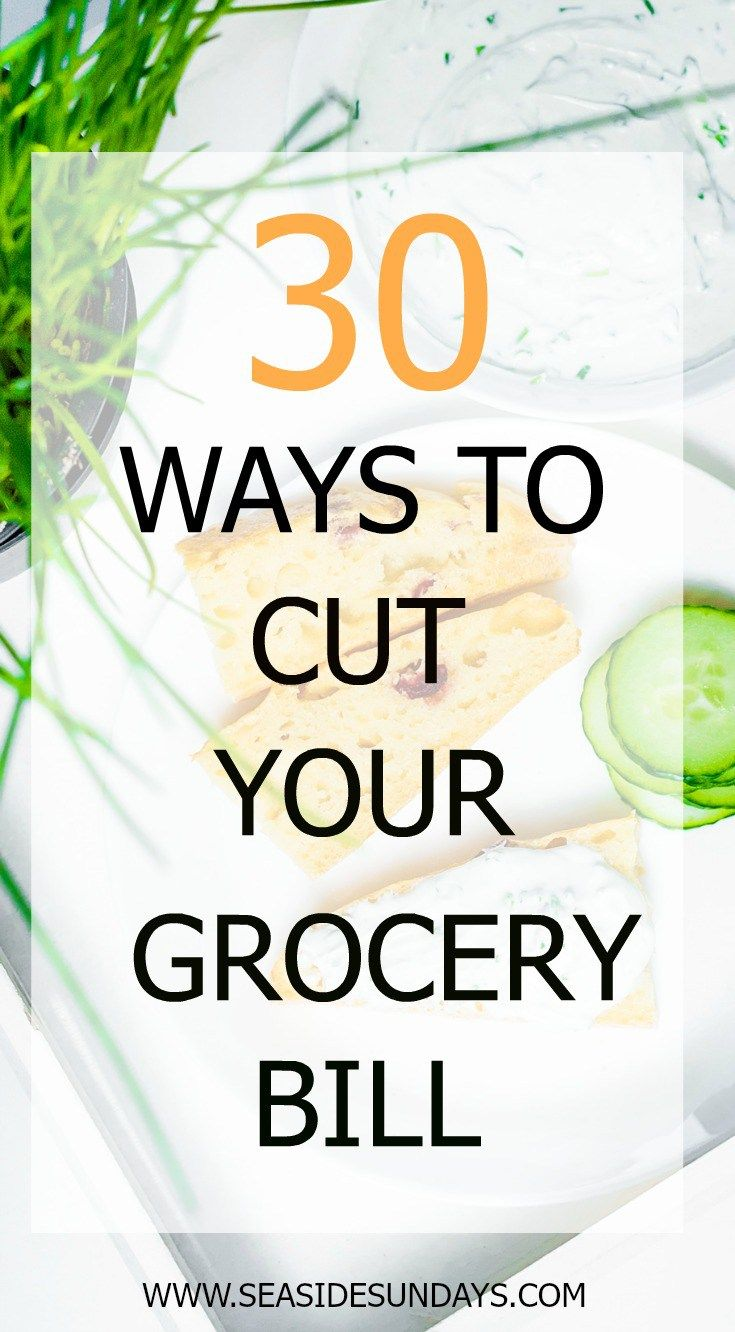 Save On Groceries 30 Ways To Slash Your Spending
