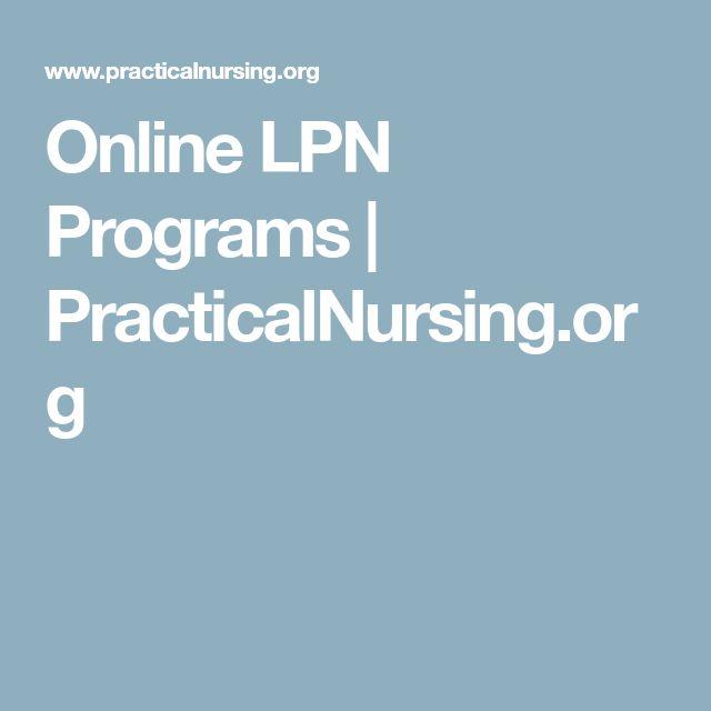 Online LPN Programs   PracticalNursing.org