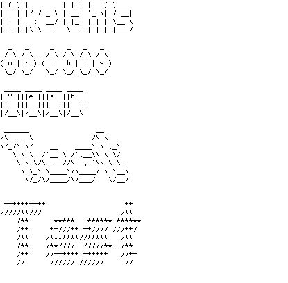 ... the figlet - an ASCII image of letters or words ... personal.u-net.com
