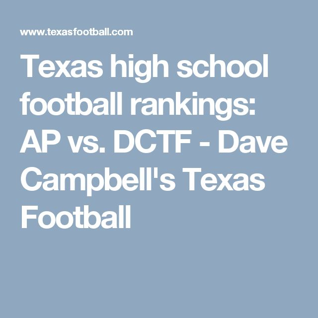 Texas high school football rankings: AP vs. DCTF - Dave Campbell's Texas Football
