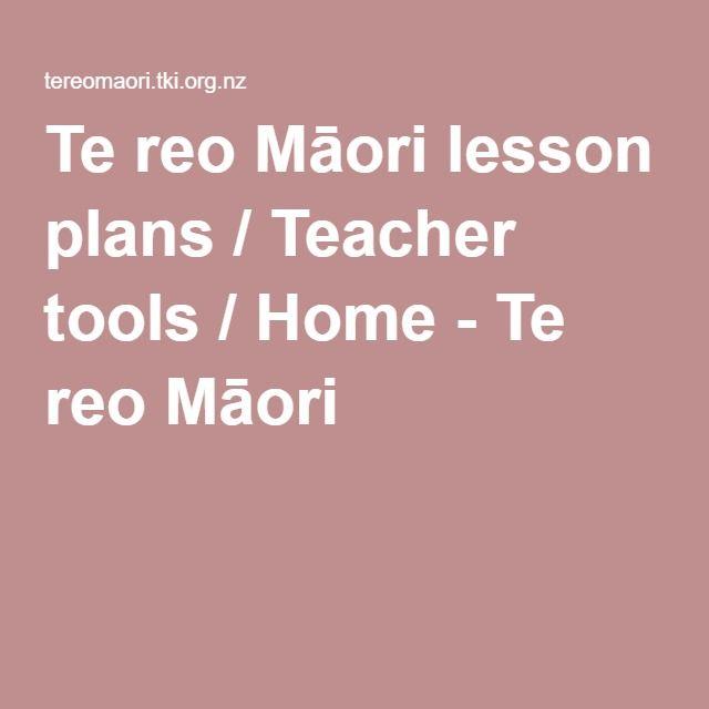 Te reo Māori lesson plans / Teacher tools / Home - Te reo Māori