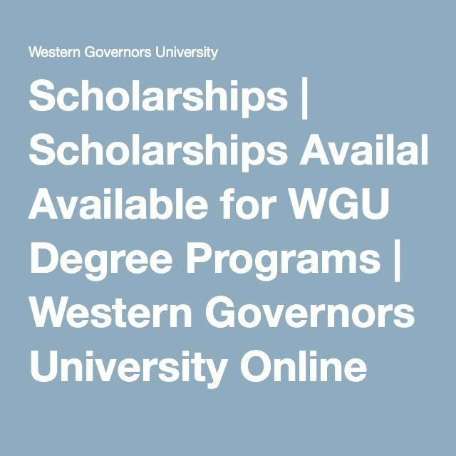 Scholarships Scholarships Available For Wgu Degree Programs