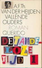"""Vallende Ouders""  A.F.Th. van der Heijden  > A Great Book!"
