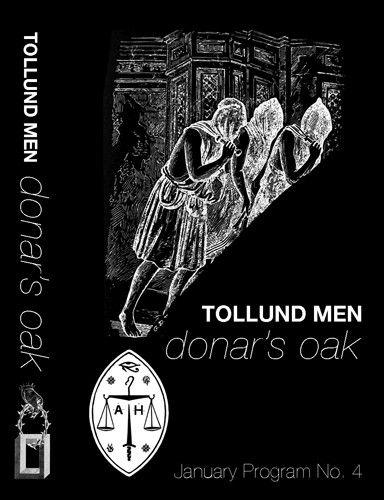 Tollund Men — Donar's Oak (Cassette)