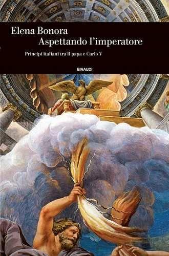 Prezzi e Sconti: #Aspettando l'imperatore  ad Euro 9.99 in #Elena bonora #Book storia mondiale