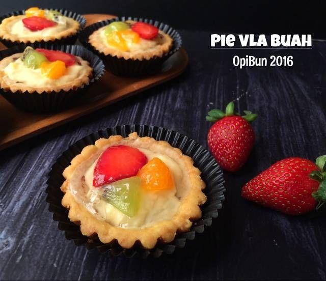 Resep Pie Vla Buah By Opi Bun Aneka Kue Dan Minuman Di 2020 Kue Tart Buah Makanan Ringan Manis Makanan