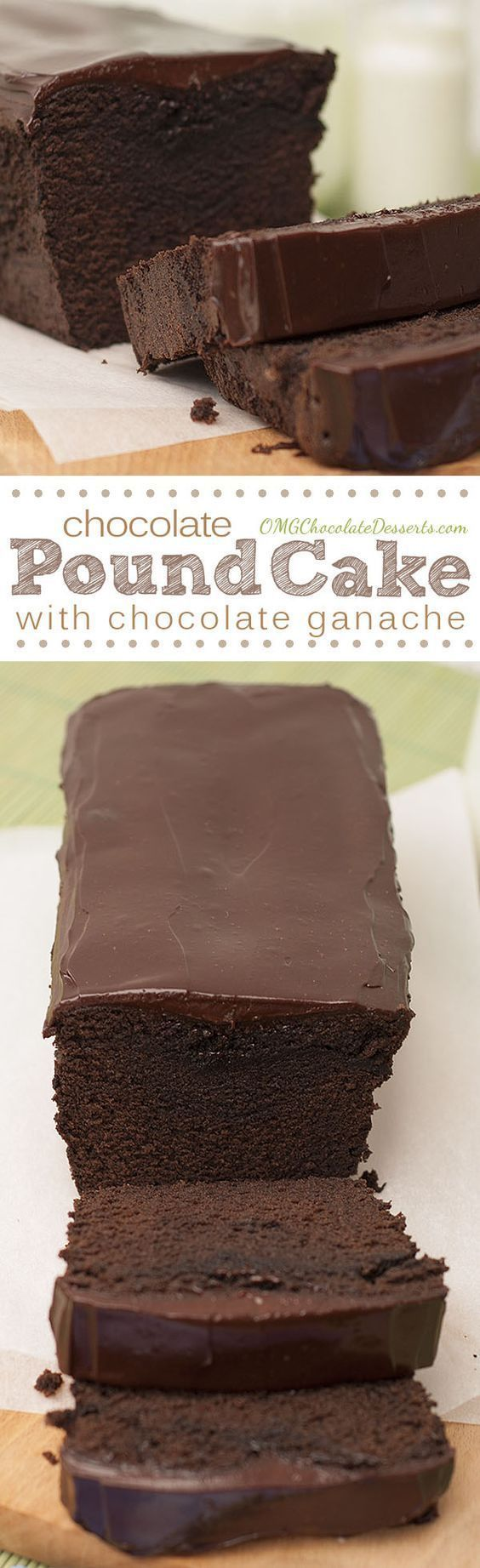 Chocolate Pound Cake Loaf with Chocolate Ganache Recipe via OMG Chocolate Desserts ... this recipe is rich, delicious and perfectly moist- a chocolate lover's dream!