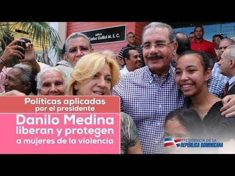 VIDEO: Gobierno proclama políticas aplicadas por Danilo Medina liberan y protegen a mujeres de la violencia social - https://PresenciaRD