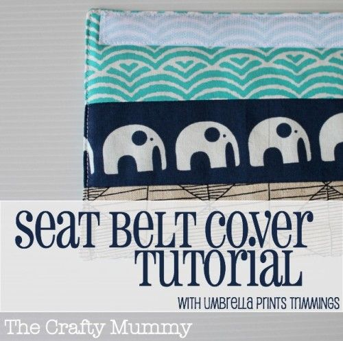seat belt cover tutorial--i need this for myself.