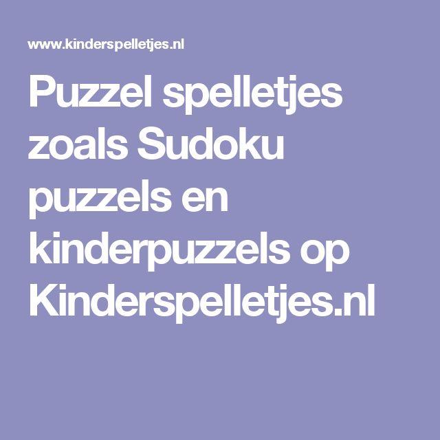 Puzzel spelletjes zoals Sudoku puzzels en kinderpuzzels op Kinderspelletjes.nl