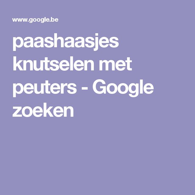 paashaasjes knutselen met peuters - Google zoeken