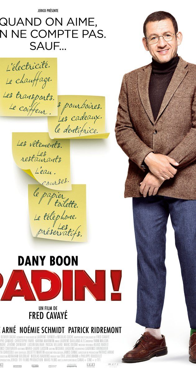 Directed by Fred Cavayé.  With Dany Boon, Laurence Arné, Noémie Schmidt, Patrick Ridremont. A stingy man who saves all his money finds out he has daughter, which turns out to be a very expensive discovery.