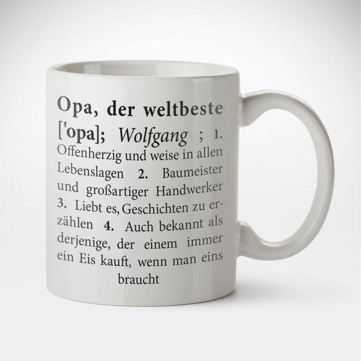 Die Personalisierte Tasse - Weltbester Opa - Lexikondefinition ist für alle Großväter, die gerne mal ein Heißgetränk schlürfen - und hin und wieder daran erinnert werden müssen, dass sie dei weltbesten Opas sind. Mit einem persönlichen Lexikoneintrag, schwarz auf weiß.