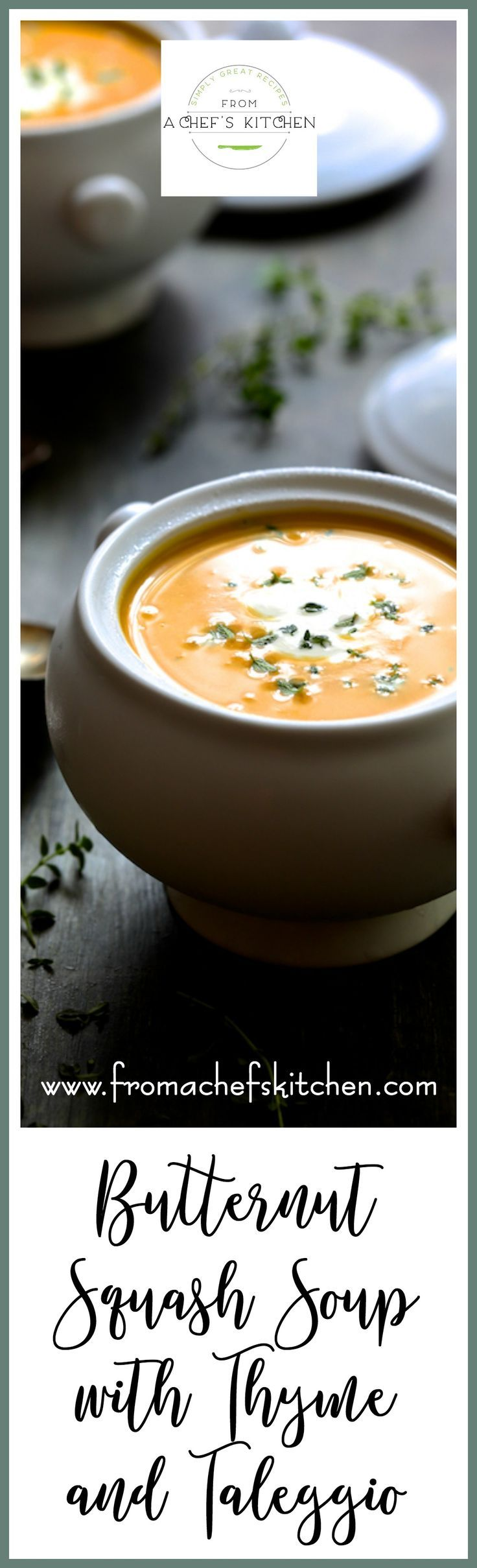 Butternut Squash Soup with Thyme and Taleggio is an elegant, rich and creamy soup that's perfect to serve this fall and winter! via @chefcarolb