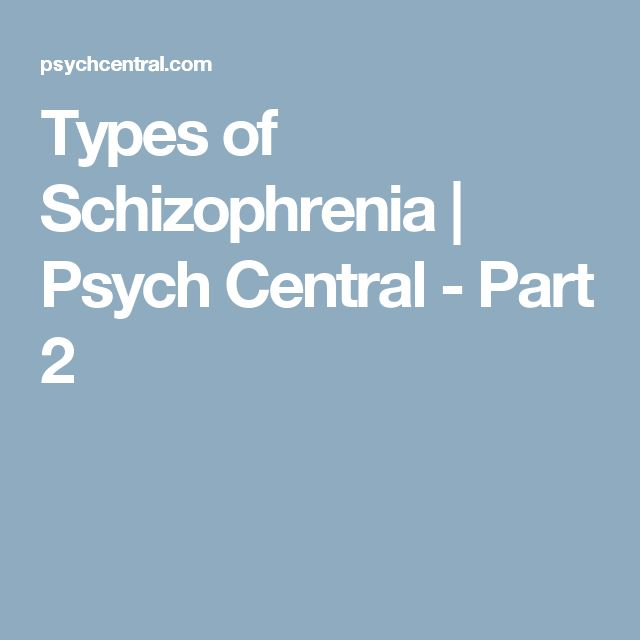2 types. best 25+ different types of schizophrenia ideas on pinterest | mental health, disorder and 2