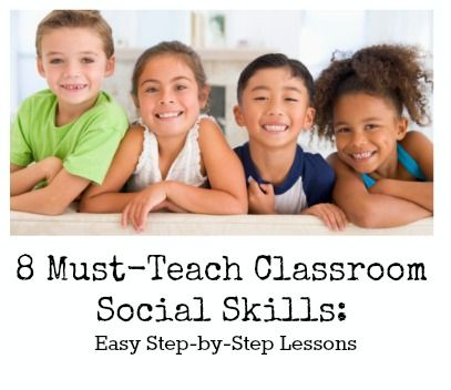 8 Social Skills Students Need (and how to teach them step-by-step!) Repinned by SOS Inc. Resources pinterest.com/sostherapy/.