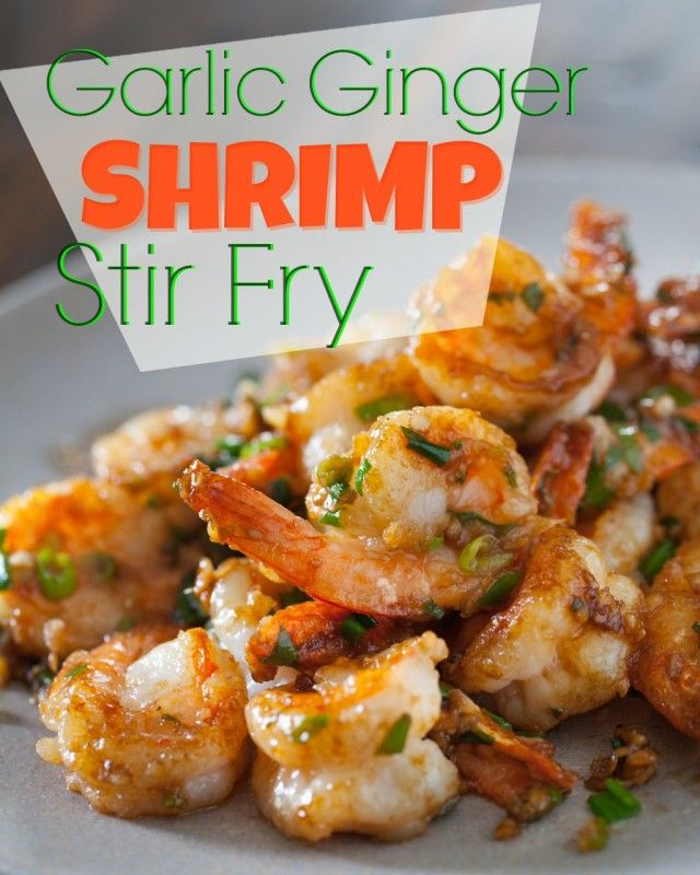 """Recipe: Garlic Ginger Shrimp Stir Fry Summary: Start to finish – 15 minutes. It's the easiest stir fry recipe and so tasty with soy sauce and oyster sauce together. The aromatics include the """"Chinese Trinity"""" – garlic, green onion and ginger. Ingredients 1 tablespoons soy sauce 2 tablespoons oyster sauce handful fresh cilantro, chopped 2 …"""