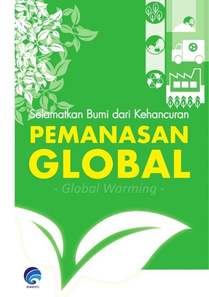 50 Contoh Poster Dan Slogan Bertema Lingkungan Menarik Kreatif Pemanasan Global Poster Iklan Layanan Masyarakat