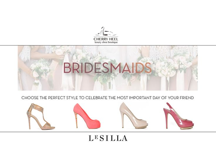 Check www.cherryheel.com or visit #CherryHeel boutique in #Barcelona to find the #bestshoes for your bridesmaid's outfit. #LeSilla collection of #shoes is all that you need to look #gorgeous on such a special day!  #Swarovski cristals, hand-painted heels, enamel, genuine leather and suede, gold - our selection of shoes is unlimited!   #shoppingbarcelona #musthaves #justforyou #bestshop #bride #weddingshoes #fashion #madeinitaly #calzadoexclusivo #shoponline