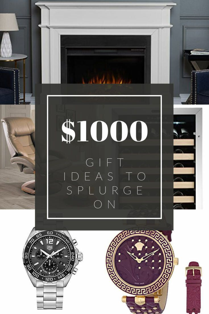 30 Exquisite 1000 Dollars Gift Ideas To Splurge On Giftunicorn Extravagant Gifts Luxury Gifts For Women Luxury Gifts For Men